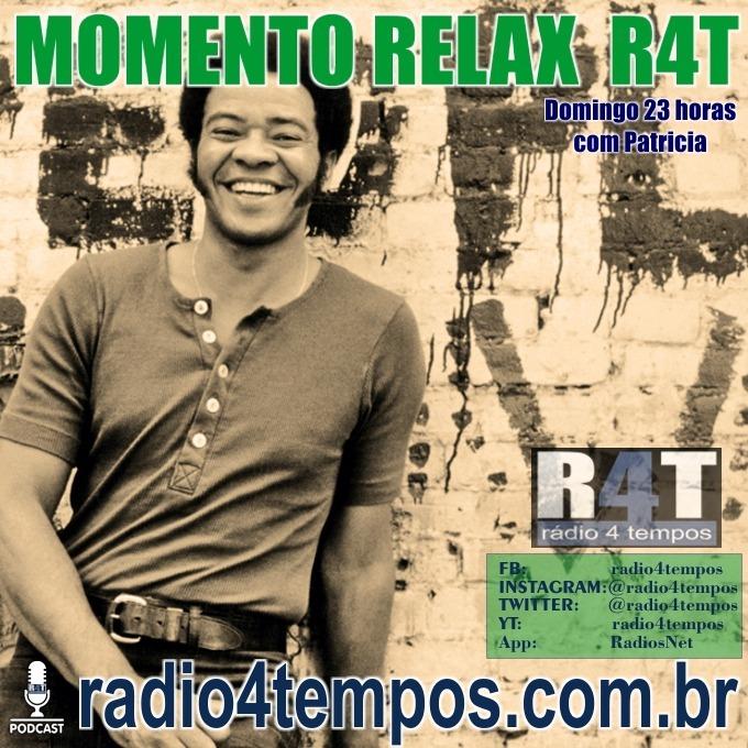 Rádio 4 Tempos - Momento Relax - BILL WITHERS:Rádio 4 Tempos