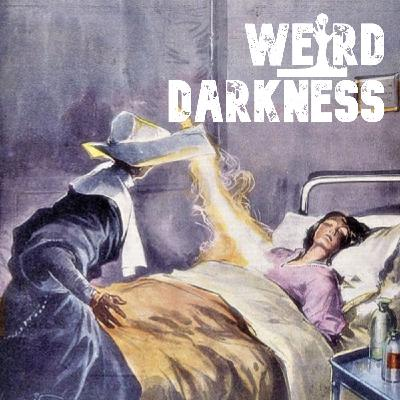 """""""THE STRANGE CASE OF THE WOMAN WITH GLOWING BREASTS"""" and More True Stories! #WeirdDarkness"""
