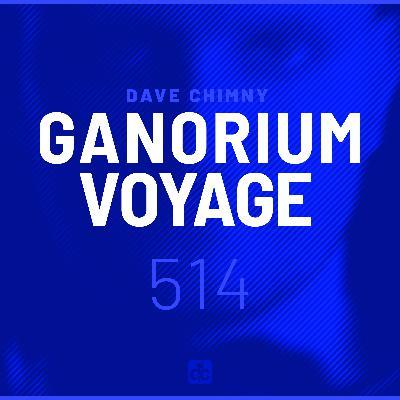 Ganorium Voyage 514