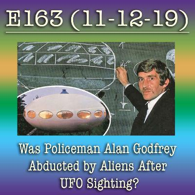 e163 Was Policeman Alan Godfrey Abducted by Aliens After UFO Sighting?