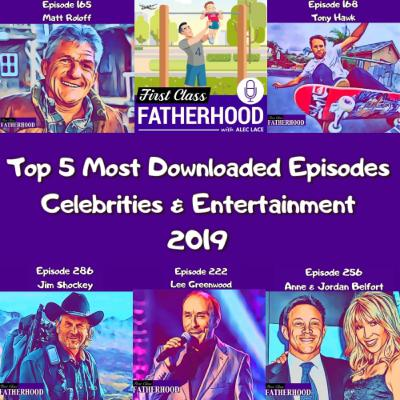 Top 5 Most Downloaded Celebrity & Entertainment Episodes Of 2019