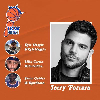 Jerry Ferrara on the 2020-2021 Knicks