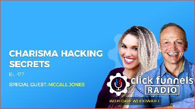 Charisma Hacking Secrets - McCall Jones - CFR #477