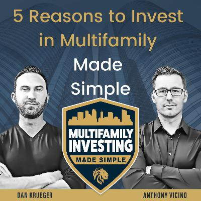 5 Reasons To Invest In Multifamily Made Simple