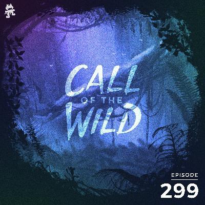 299 - Monstercat: Call of the Wild