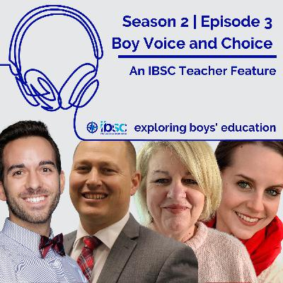 S2/Ep.03 - Boy Voice and Choice