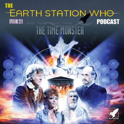 Earth Station Who – The Time Monster