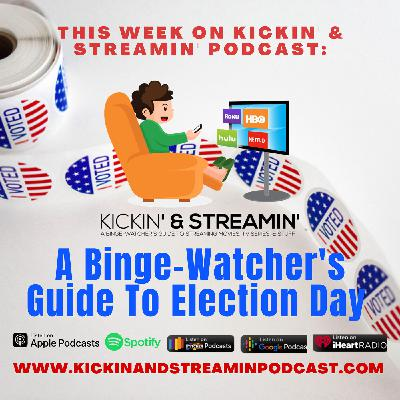 A Binge-Watcher's Guide To Election Day