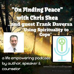 Using Spirituality to Cope - an Interview with Frank Daversa