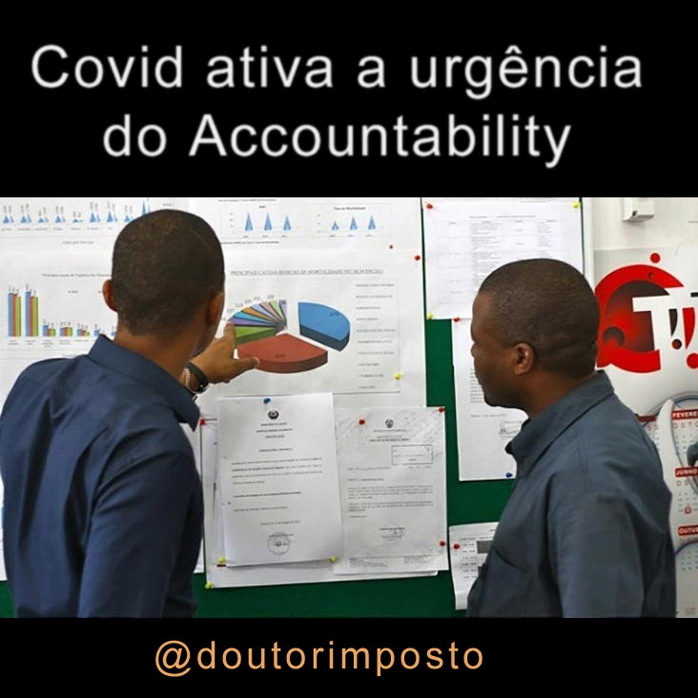 Covid Ativa a Urgência do Accountability 001