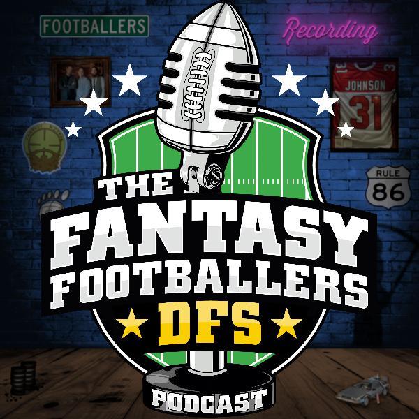 Week 1 DFS Podcast - Fantasy Football DFS