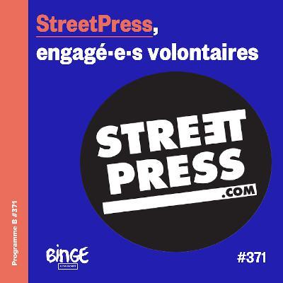 StreetPress, engagé·e·s volontaires