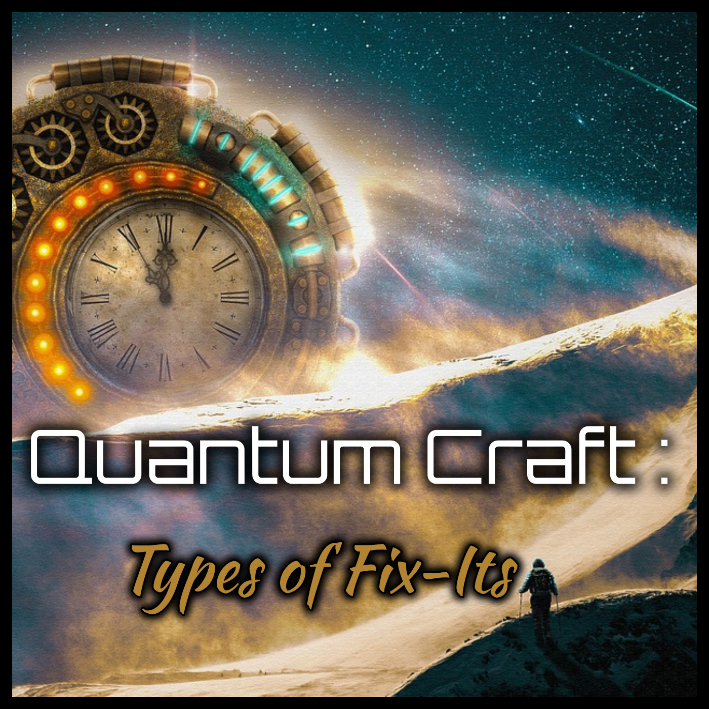 Quantum Craft: Types of Fix-Its