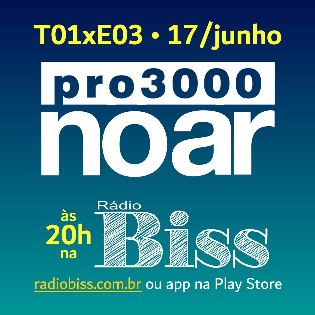 Pro3000 no Ar - T01xE03 - Podcasts da Ruiva e influências do Maligno