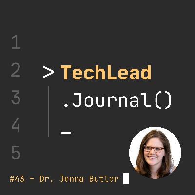 #43 - The SPACE of Developer Productivity and New Future of Work - Dr. Jenna Butler