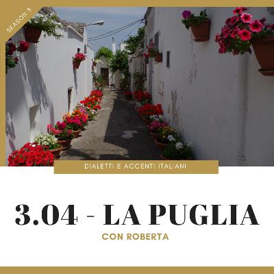 3.04 - Tour of Italian accents and dialects: Puglia (with Roberta)