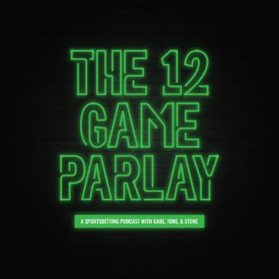 The 12 Game Parlay 6-11-21