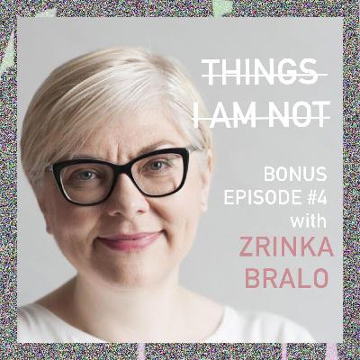Bonus Episode 4: From Refugee to VIP: Zrinka Bralo in conversation with Yasmeen Ghrawi and Lanna Joffrey