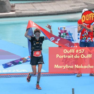 #59 - Portrait de Oufff - Maryline Nakache, Championne de France de Trail