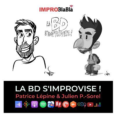 La BD s'improvise ! (Julien Paré-Sorel & Patrice Lépine)