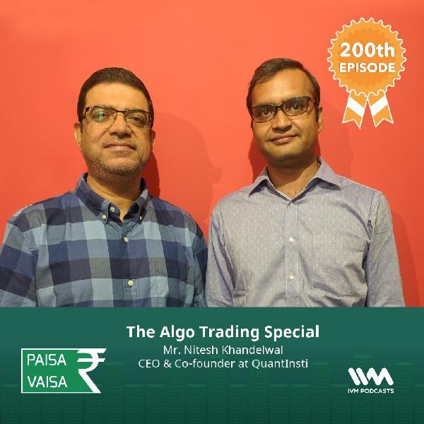 Ep. 200: The Algo Trading Special