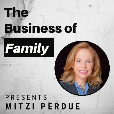 Mitzi Perdue - Matriarch of the Sheraton Hotels and Perdue Chicken Families [The Business of Family]