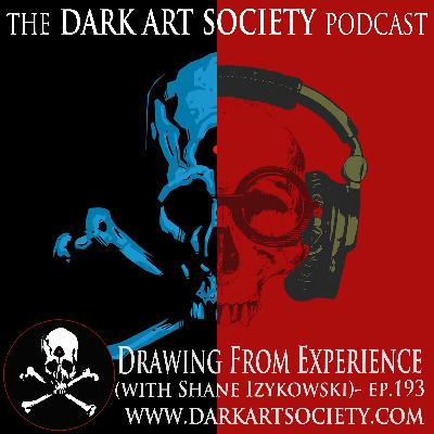 Drawing From Experience (with Shane Izykowski)- Ep. 193