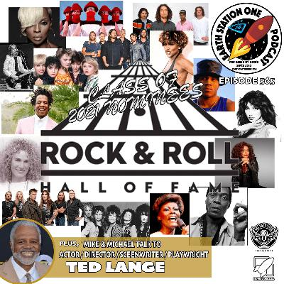 The Earth Station One Podcast  - Rock & Roll Hall of Fame 2021 Nominees