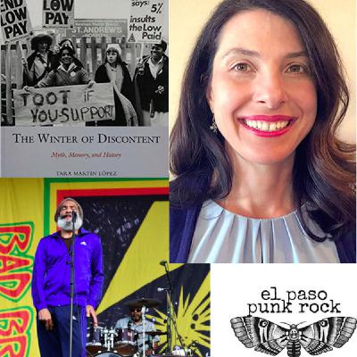 20. Tara Lopez on the Winter of Discontent, the Bad Brains, and punk in El Paso, Texas
