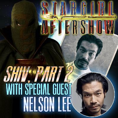"""""""Shiv part 2"""" with guest NELSON LEE"""