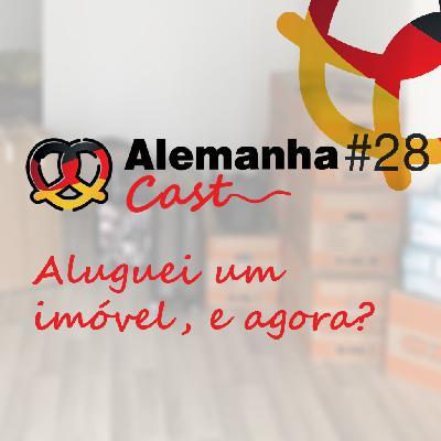 #28 Aluguei um imóvel, e agora?
