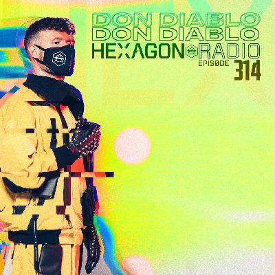 Don Diablo Hexagon Radio Episode 314