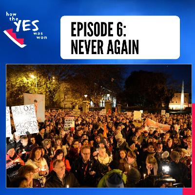 Episode 6: Never Again