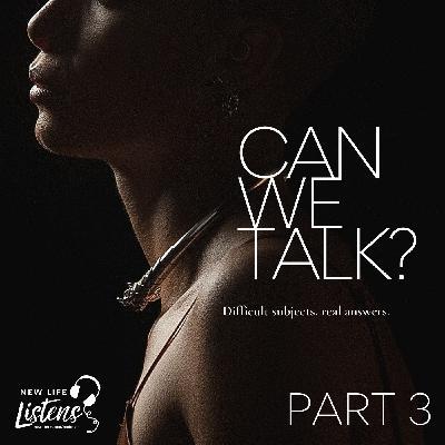 Can We Talk? - Part 3 with Pastor Joe Wickman   10.18.20