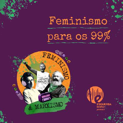 60: Feminismo para os 99%