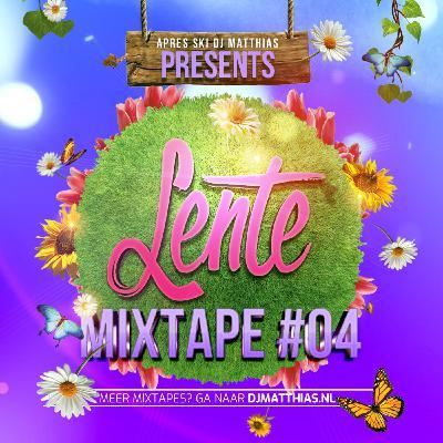 Lente Mixtape #04