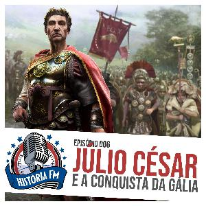 006 Júlio César e a conquista da Gália