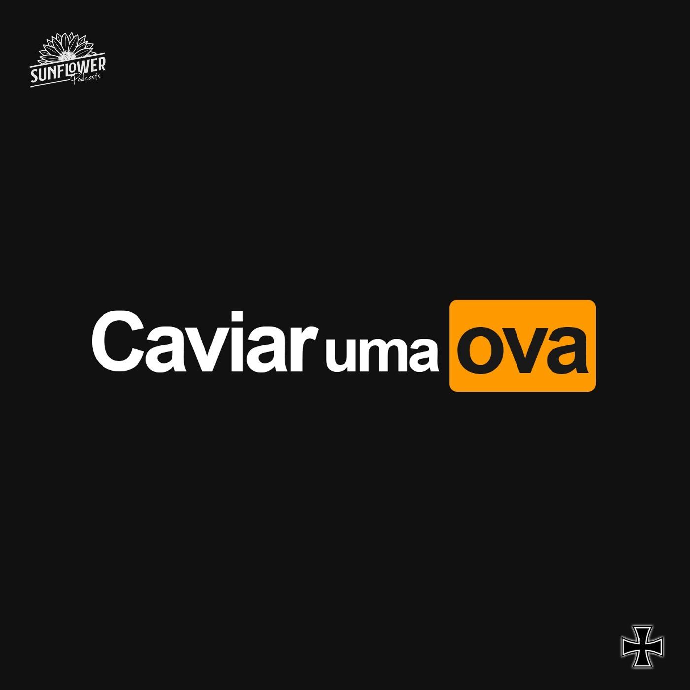 Caviar Uma Ova
