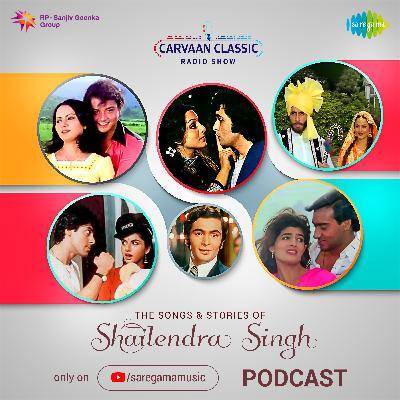 Carvaan Classic Radio Show | Shailendra Singh | Main Shayar Toh Nahi | Humne Tumko Dekha
