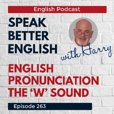 Speak Better English with Harry | Episode 263