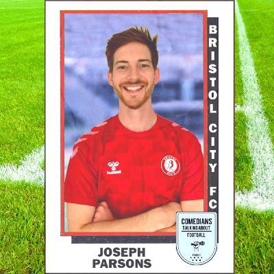 Joseph Parsons on Bristol City FC - EP 10
