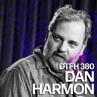 380: Dan Harmon