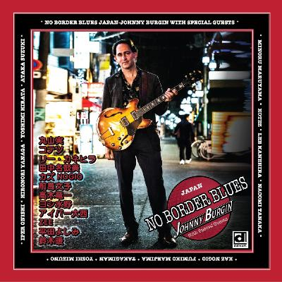 "Interview w/ Johnny Burgin & Friends!! ""No Border Blues"""