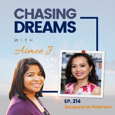 Ep 214: Jacquelynn Peterson - Build the Gateway to Your Dream Life