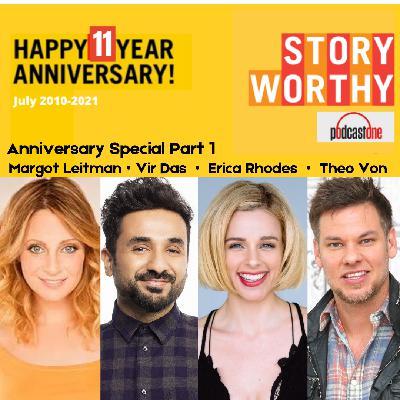 682 - Story Worthy 11 Year Anniversary Part 1