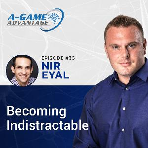 035 - Nir Eyal - Becoming Indistractable