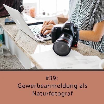 Gewerbeanmeldung als Naturfotograf