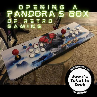 Opening a Pandora's Box of Retro Gaming