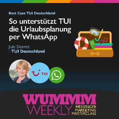 Julie Desmet - Wie unterstützt WhatsApp TUI beim Verkauf von Urlaubsreisen?