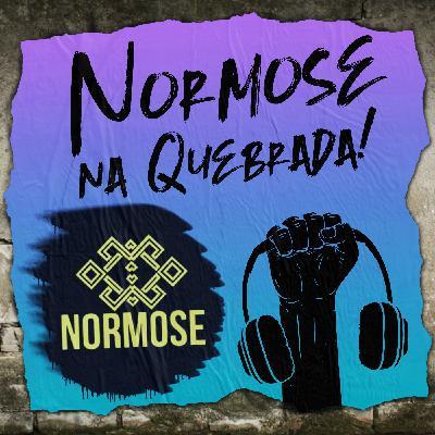 Normose e Conteúdo pra Internet na Quebrada #12